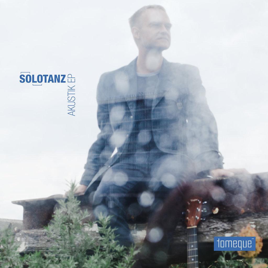 tomeque /// Solotanz [Akustik-EP]