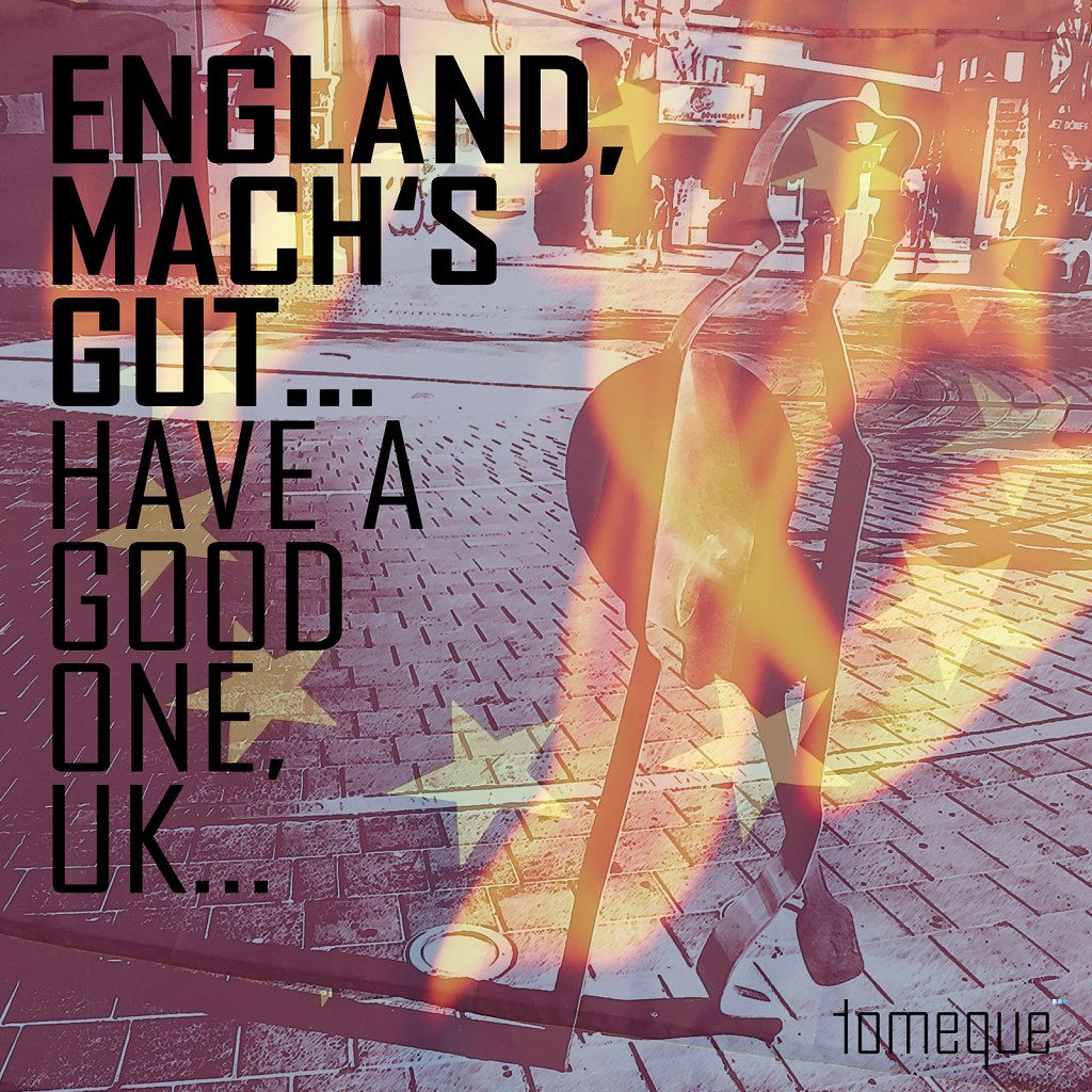 tomeque /// England, mach's gut...
